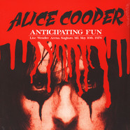 Alice Cooper - Anticipating Fun: Live Wendler Arena, Saginaw, MI, May 10th, 1978
