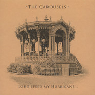 Carousels - Lord Speed My Hurricane