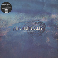 High Violets - Heroes & Halos Black Vinyl Edition