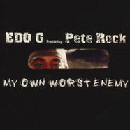 Edo G. & Pete Rock - My Own Worst Enemy 12th Anniversary Edition