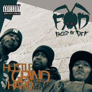 F.O.D (Facez Of Def) - Hustle Grind Hard EP