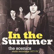 Scenics, The - In The Summer: Studio Recordings 1977/78