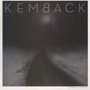 Kemback - Good Night