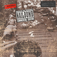 Nailbomb - Proud To Commit Commercial Suicide Black Vinyl Edition