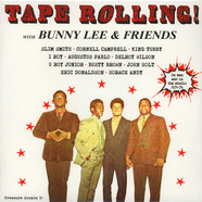 Bunny Lee & Friends - Tape Rolling