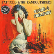 Pat Todd & The Rankoutsiders - Blood & Treasure