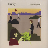 Hurry - Guided Meditation