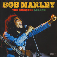 Bob Marley - The Kingston Legend