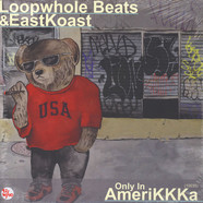 Loopwhole Beats & Eastkoast - Only In AmeriKKKa White Vinyl Edition