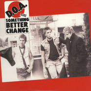 D.O.A. - Something Better Change Black Vinyl Edition