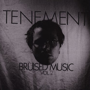 Tenement - Bruised Music Volume Two