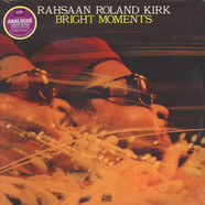 Rahsaan Roland Kirk - Bright Moments