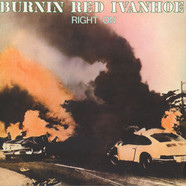 Burnin Red Ivanhoe - Right On