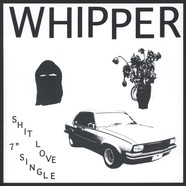 Whipper - Shit Love