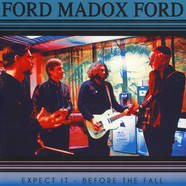 Ford Madox Ford - Expect It