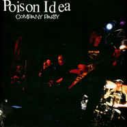 Poison Idea - Company Party