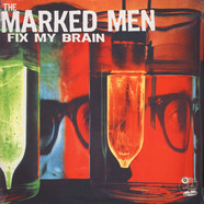 Marked Men - Fix my Brain