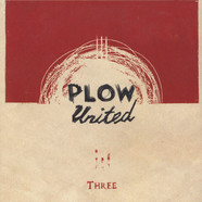 Plow United - Three