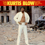 Kurtis Blow - Kurtis Blow, The Best Rapper On The Scene
