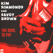 Savoy Brown & Kim Simmonds - The Devil To Pay