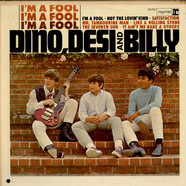 Dino Desi & Billy - I'm A Fool