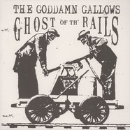 Goddamn Gallows - Ghost Of The Rails