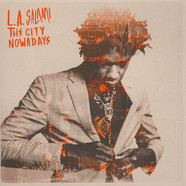 L.A. Salami - The City Nowadays