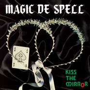 Magic De Spell - Kiss The Mirror Black Vinyl Edition