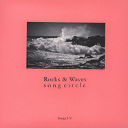 Rocks & Waves Song Circle - Songs I-V