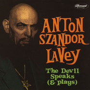 Anton Szandor Lavey - The Devil Speaks (And Plays)
