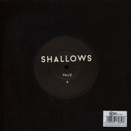Shallows - Pale / House Of Love