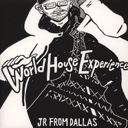 JR From Dallas - World House Experience