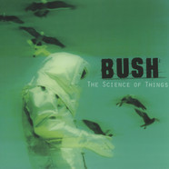 Bush - Science Of Things Remastered Black Vinyl Edition