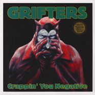 Grifters, The - Crappin' You Negative