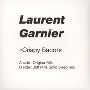 Laurent Garnier - Crispy Bacon Jeff Mills Remix