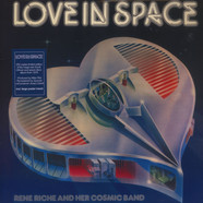 Rene Riche & Her Cosmic Band - Love In Space Black Vinyl Edition