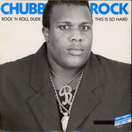 Chubb Rock - Rock 'N Roll Dude