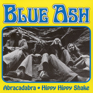 Blue Ash - Abracadabra (Have You Seen Her?) / Hippy Hippy