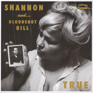 Bloodshot Bill & Shannon Shaw - Honey Time / True