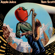 Tom Scott - Apple Juice