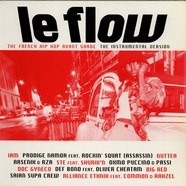 V.A. - Le Flow (The French Hip Hop Avant Garde - The Instrumental Version)