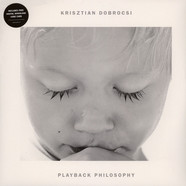 Krisztian Dobrocsi - Playback Philosophy