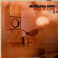Morgana King - Wild Is Love