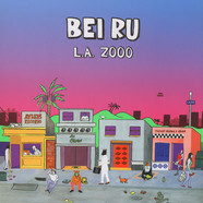 Bei Ru - L.A. Zooo Colored Vinyl Edition