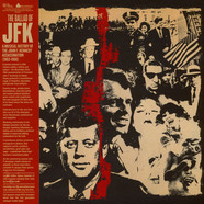 V.A. - The Ballad Of JFK - A Musical History Of The John F. Kennedy Assassination (1963-1968)