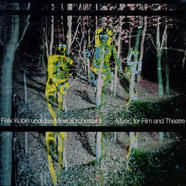 Felix Kubin & Das Mineralorchester - II: Music For Film And Theatre
