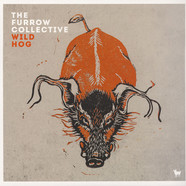 Furrow Collective - Wild Hog