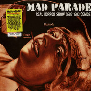 Mad Parade - Real Horror Show (Demos 1982-83)
