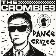 Crombies - Dance Crazee