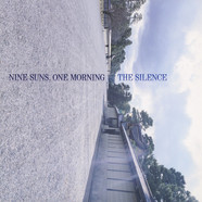 Silence, The - Nine Suns, One Morning